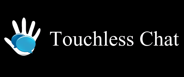 Touchless chat