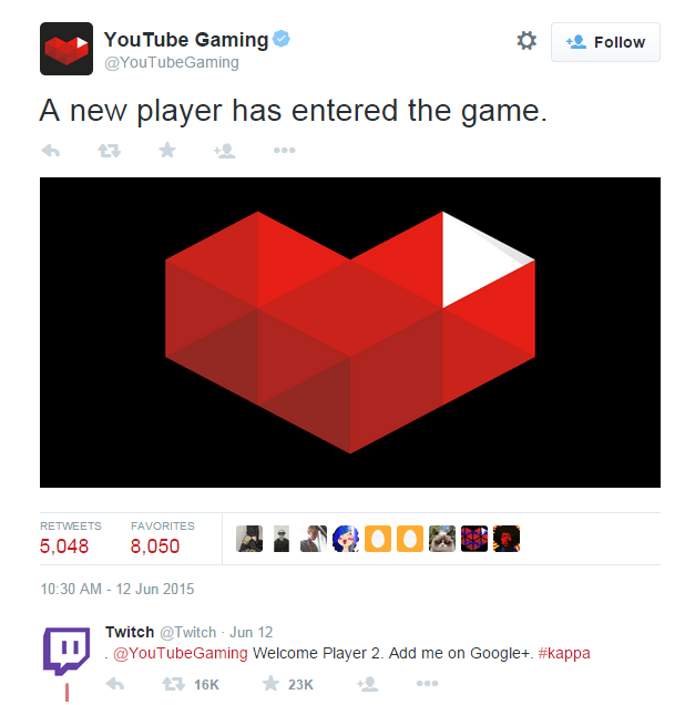 The on-point response Twitch gave to Youtube Gaming's coming out tweet.